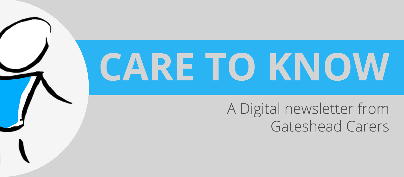 Care to Know: our monthly eNews for Carers
