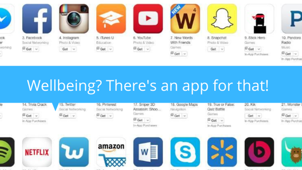 Wellbeing? There's an app for that!