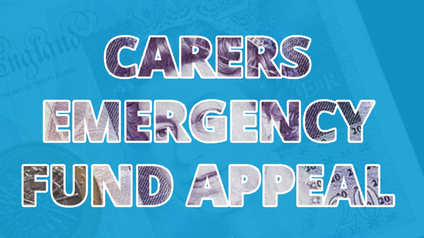 Carers Emergency Fund Appeal